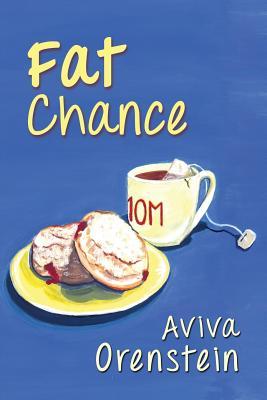 Fat Chance - Orenstein, Aviva