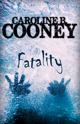 Fatality - Cooney, Caroline B