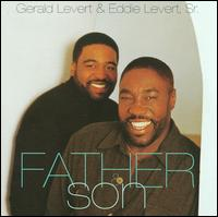 Father and Son - Gerald Levert/Eddie Levert