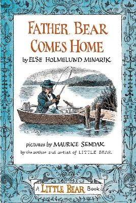 Father Bear Comes Home - Minarik, Else Holmelund