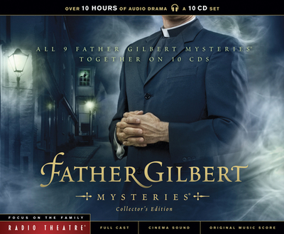 Father Gilbert Mysteries - McCusker, Paul (Adapted by), and Arnold, Dave, Dr. (Producer)