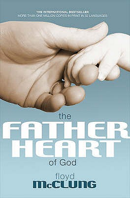 Father Heart of God - McClung, Floyd