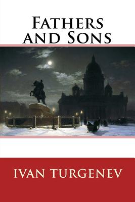 Fathers and Sons - Turgenev, Ivan Sergeevich