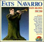 Fats Blows (1946-1949)