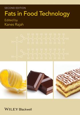 Fats in Food Technology - Rajah, Kanes K. (Editor)