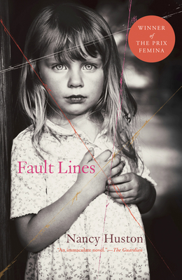Fault Lines - Huston, Nancy