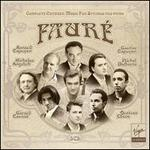 Fauré: Complete Chamber Music for Strings and Piano