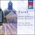 Fauré: Piano Quartets; Piano Quintets
