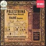 Fauré: Requiem; Palestrina: Missa Papae Marcelli