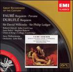 Fauré: Requiem; Pavane; Duruflé: Requiem