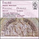 Fauré: Requiem; Poulenc: Mass in G; Duruflé: Two Motets