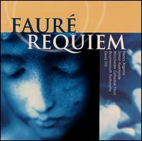 Fauré: Requiem - Kenan Burrows (treble); Nancy Argenta (soprano); Simon Keenlyside (baritone); Stephen Farr (organ);...