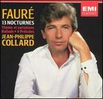 Faur?: 13 Nocturnes; Th?me et variations; Ballade; 9 Pr?ludes