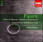 Faur?: Orchestral Works and Incidental Music