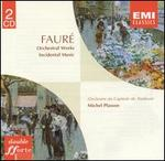Faur?: Orchestral Works; Incidental Music