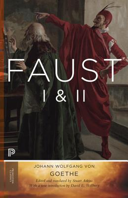 Faust I & II, Volume 2: Goethe's Collected Works - Updated Edition - Von Goethe, Johann Wolfgang, and Atkins, Stuart (Translated by), and Wellbery, David E (Introduction by)