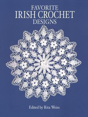 Favorite Irish Crochet Designs - Weiss, Rita (Editor)