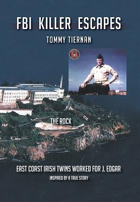 FBI Killer Escapes - Tiernan, Tommy