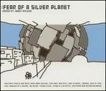 Fear of a Silver Planet