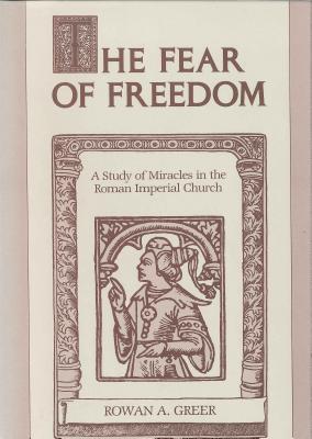 Fear of Freedom - Greer, Rowan A
