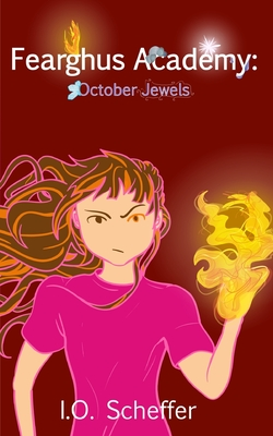 Fearghus Academy: October Jewels - Campbell, Kristin (Editor), and Scheffer, I O