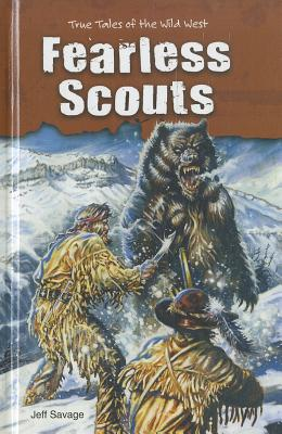 Fearless Scouts - Savage, Jeff