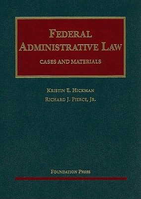 Federal Administrative Law: Cases and Materials -