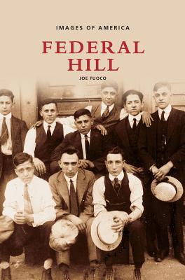 Federal Hill - Fuoco, Joe