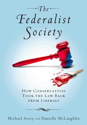 Federalist Society - Avery, Michael, and McLaughlin, Danielle