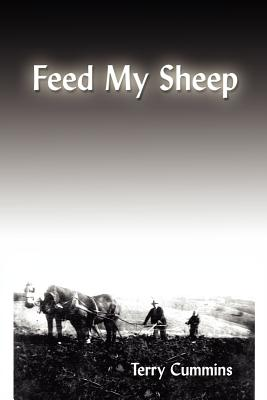 Feed My Sheep - Cummins, Terry