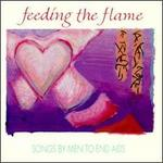 Feeding the Flame: Songs by Men to End AIDS