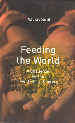 Feeding the World - Smil, Vaclav