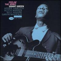 Feelin' the Spirit [RVG Edition] - Grant Green