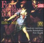Felix Austriae Domus - Rudolphina Capella; Duodena Cantitans (choir, chorus); Petr Danek (conductor)