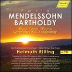 "Felix Mendelssohn Bartholdy: Elias; Paulus; Psalms; Symphony No. 2 ""Lobgesang"""