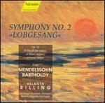 """Felix Mendelssohn Bartholdy: Symphony No. 2 """"Lobgesang"""""""