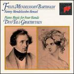Felix Mendelssohn & Fanny Mendelssohn: Piano Music for Four Hands