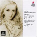 Felix Mendelssohn: String Symphonies Nos. 1, 4, 6, 7 & 12