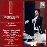 Felix Mendelssohn The Five Symphonies