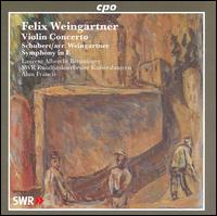 Felix Weingartner: Violin Concerto; Schubert: Symphony in E - Laurent Albrecht Breuninger (violin); SWR Radio Orchestra Kaiserslautern; Alun Francis (conductor)