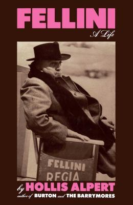 Fellini: A Life - Alpert, Hollis