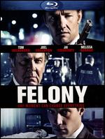 Felony [Blu-ray] - Matthew Saville