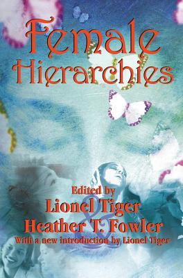 Female Hierarchies - Tiger, Lionel