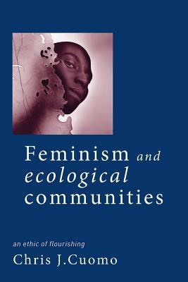 ecofeminism the feminism of ecology essay