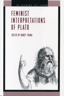 Feminist Interpretations of Plato - Tuana, Nancy (Editor)