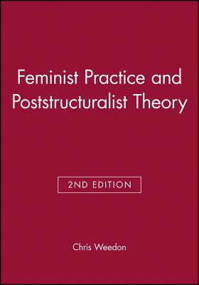 chris weedon feminist practice and poststructuralist theory pdf