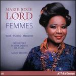 Femmes: Verdi, Puccini, Massenet
