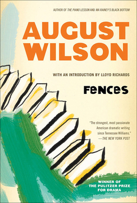 Fences - Wilson, August, and Richards, Lloyd (Introduction by)