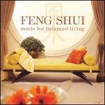 Feng Shui: For Balanced Living
