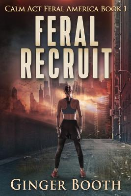 Feral Recruit - Booth, Ginger